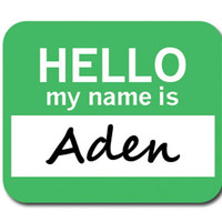 Aden Hello My Name Is Mouse Pad