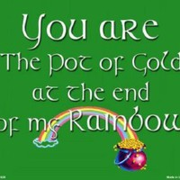 Irish You Are the Pot of Gold  at the End of my Rainbow Sign St Patricks Day