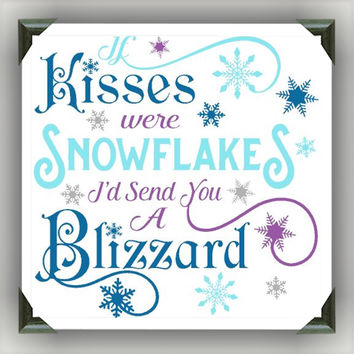 "KISSES WERE SNOWFLAKES Painted/Decorated 12""x12"" Canvases - you pick colors"