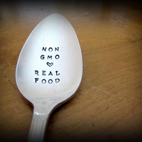 Non GMO Love Real Food, Hand Stamped Spoon, Vintage Silverplated Spoon, Foodie Gift, Paleo, Healthy Whole Food Gift Idea