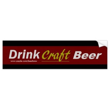 Drink Craft Beer -Pattern look Bumper Sticker