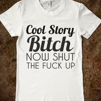 COOL STORY BITCH BLK/WHT