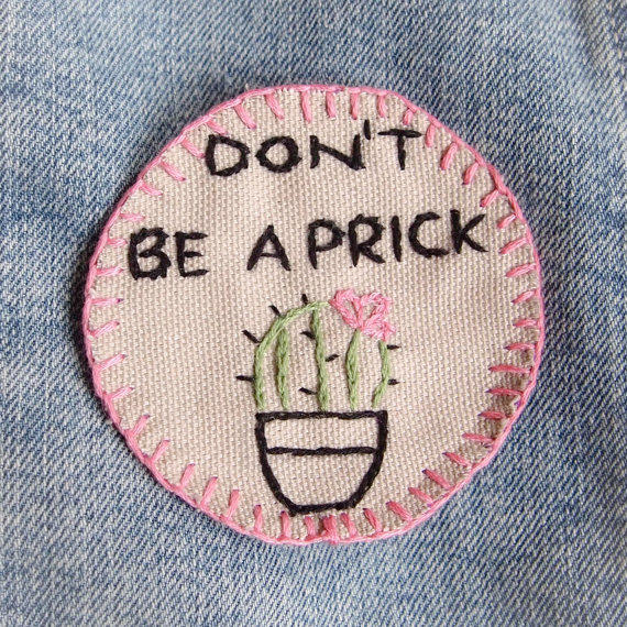 Diy Handmade Embroidered Patch: Don't Be A Prick Cactus Hand From Radboutiqueuk On Etsy