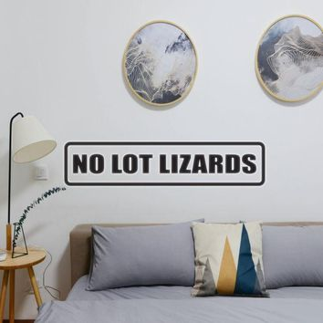 No Lot Lizards Vinyl Wall Decal - Removable