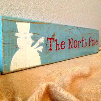 Distressed Wooden Winter / Christmas Sign - Rustic Holiday Wall Decor - The North Pole - Salvaged Wood