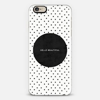 Black hello beautiful iPhone 6 case by Allyson Johnson | Casetify