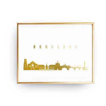Bordeaux Print, Bordeaux Skyline, Bordeaux Cityscape, Gold Skyline Art, Real Gold Foil Print, Home Decor, France Skyline, France Print, 8x10