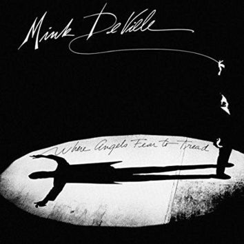 Mink Deville - Where Angels Fear To Tread - Cardboard Sleeve - High-Definition Deluxe Replica