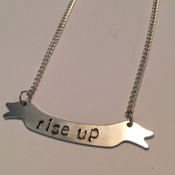 Hamilton Rise Up handstamped banner necklace - hamilton jewelry hamilton necklace broadway jewelry hamilton the musical