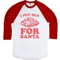 I Put Out For Santa-Unisex White/Red T-Shirt