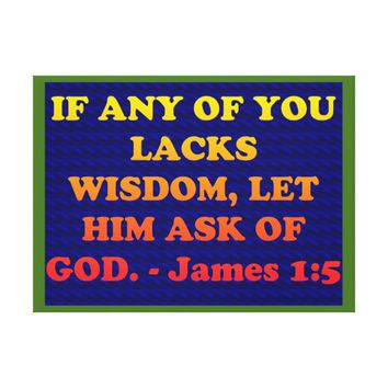 Bible verse from James 1:5. Canvas Print