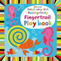 Usborne Books & More. Baby's Very First Touchy-Feely Fingertrails PlayBook