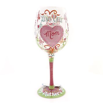 Tabletop I LOVE YOU MOM LOLITA WINE Glass Mother's Day, Family 4052959