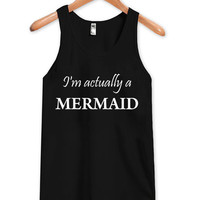 i'm actually a mermaid tanktop