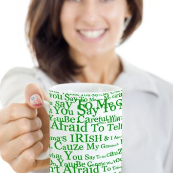 Irish Grandma Coffee Beer Whisky Mug St. Patrick's Day Gifts Cup White Ceramic Cup For Tea, Coffee & Candy