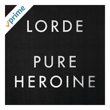 Pure Heroine [Explicit]