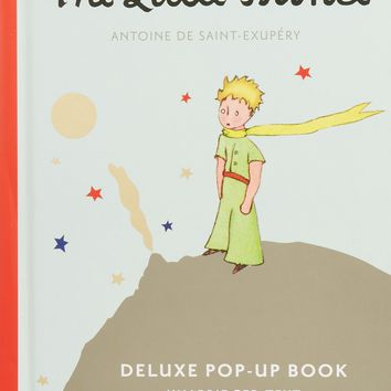 The Little Prince Deluxe Pop-up Book The Little Prince POP HAR/DW
