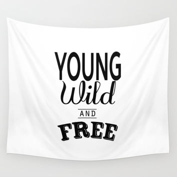 Young Wild & Free Wall Tapestry by Cafelab