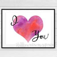 I Love You Watercolor Printable Valentine's Day Gift Decor I Heart You Instant Download Gift for Wife Gift Husband Nursery Print Teen Room