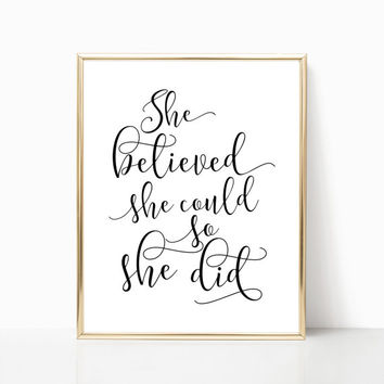 She Believed She Could So She Did Printable Art Girls Room Decor Inspirational Quote black and white printable Girlfriend Wall Art