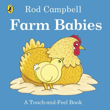 Farm Babies: A Touch-and-Feel Book Board book – International Edition, June 28, 2016