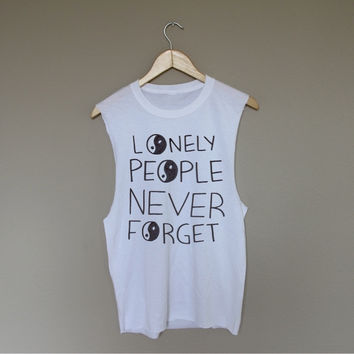 Lonely People Never Forget