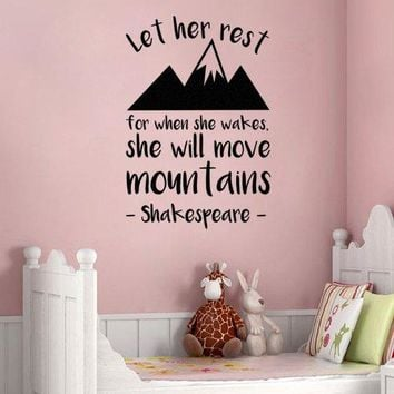 "Lucky Girl Decals Shakespeare Let Her Sleep For When She Wakes She Will Move Mountains Vinyl Wall Decal Sticker 14.25"" w x 21"" h"
