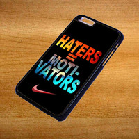Nike Haters Motivation Nebula Galaxy For iPhone 6 Plus Case *76*