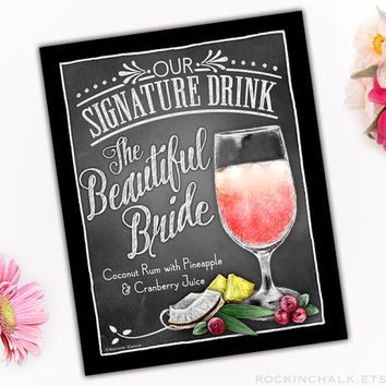Wedding Decoration | Signature Drink Sign | Personalized, Made to Order Rustic Wedding Keepsake Gift - The Beautiful Bride Cocktail