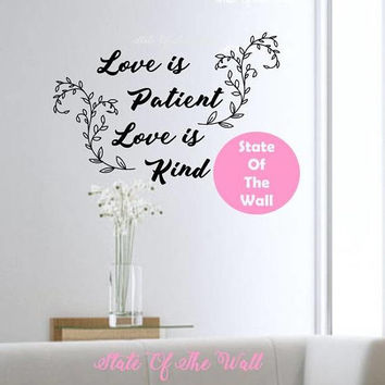 Love is patient love is kind wall decal Bible verse Vinyl Sticker  Design Mural home decor room decor trendy modern