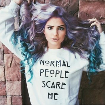 """Normal people scare me""Rock fashionable Letters Tee shirt Top White"