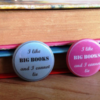 I Like Big Books Pinback Button Badge in Pink or Blue