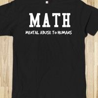 Math Mental abuse to Humans black tee t shirt tshirt