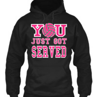VOLLEYBALL HOODIE YOU JUST GOT SERVED