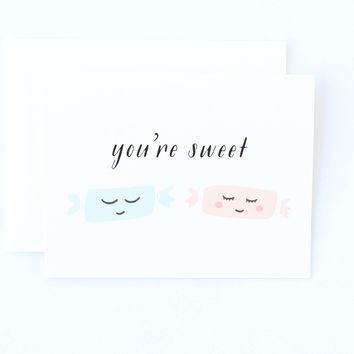You're Sweet Card