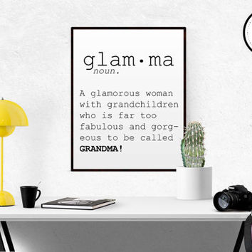 DEFINITION OF GLAMMA Glam-ma Print Gift for Grandma Bathroom Decor Bedroom Decor Nanny Gift Mother Gift Grandma Birthday Gift Funny Wall Art