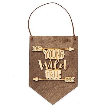 Young Wild Free - Boho Decor - Graduation Gift