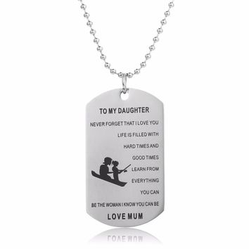Mum Love To Daughter Be The Women Dog Tag Pendant Stainless Steel Necklace Girls Mom Family Necklaces Gifts Mothers Kids Jewelry