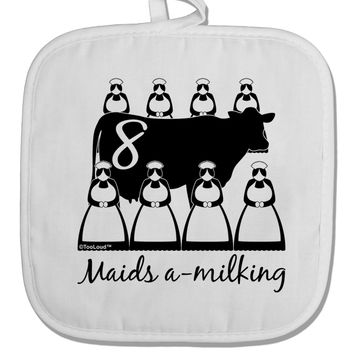 Eight Maids A Milking Text White Fabric Pot Holder Hot Pad