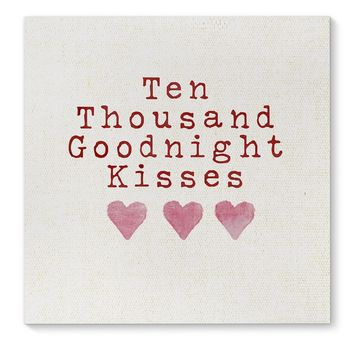 TEN THOUSAND GOODNIGHT KISSES Canvas Art By Terri Ellis