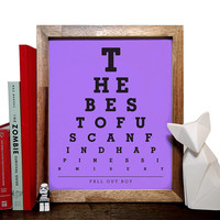 Fall Out Boy, The Best Of Us Can Find Happiness In Misery, Eye Chart, 8 x 10 Giclee Art Print, Buy 3 Get 1 Free