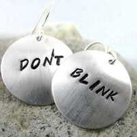 Doctor Who Inspired Silver Earrings - Don't Blink - Handcrafted, Hand Stamped Jewelry