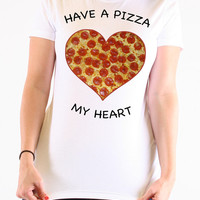 Have a Pizza My Heart- Anti Valentines Day - Grey Tee Shirt - Available in White and Pink - Valentines Day -303
