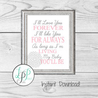 Book Quote Nursery Print, Inspirtational Nursery Print, I'll Love You Forever Quote, Baby Girl Nursery Decor, Baby Shower Gift, Baby Quote