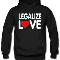LEGALIZE LOVE hoodie
