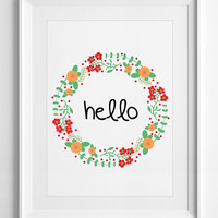 Printable Wall Decor Hello floral digital art quotes Typography floral wreath Colorful housewarming gift Welcome - ALL SIZES, A3