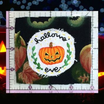 Halloween / Hallows' Eve Embroidered Patch, Jack O' Lantern Patch, Handmade Patch