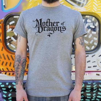 Mens Mother Of Dragons T-Shirt