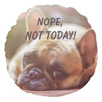 Sleepy French Bulldog Nope Not Today Pillow