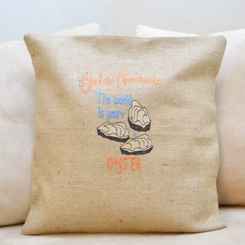 UF Gator -The World Is Your Oyster - Graduate Cushion Cover - Pillow Cover - University of Florida - Gator - Graduation Gift  -UF Alum